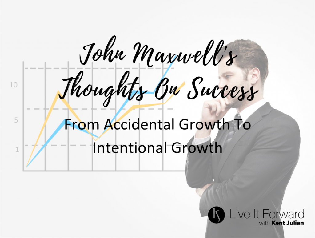 john maxwell - thoughts on success