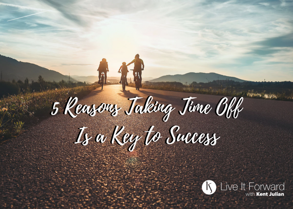 key to success - taking time off