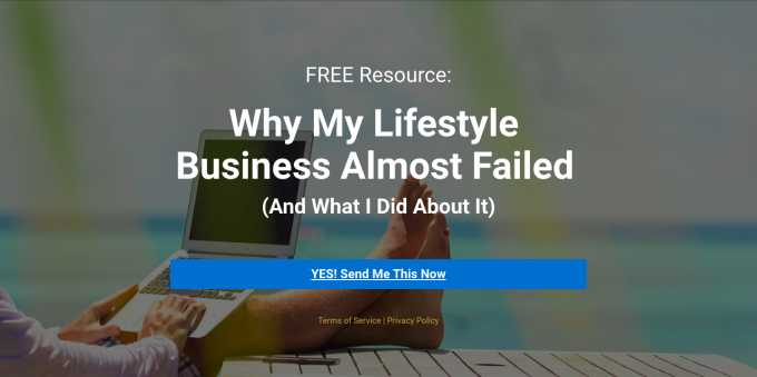 Why My Lifestyle Business Almost Failed and What I Did About It