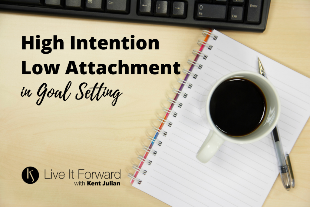High intention low attatchment goal setting