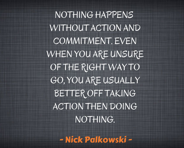 Nick Palkowski's 2 Keys To Success: Action and Commitment