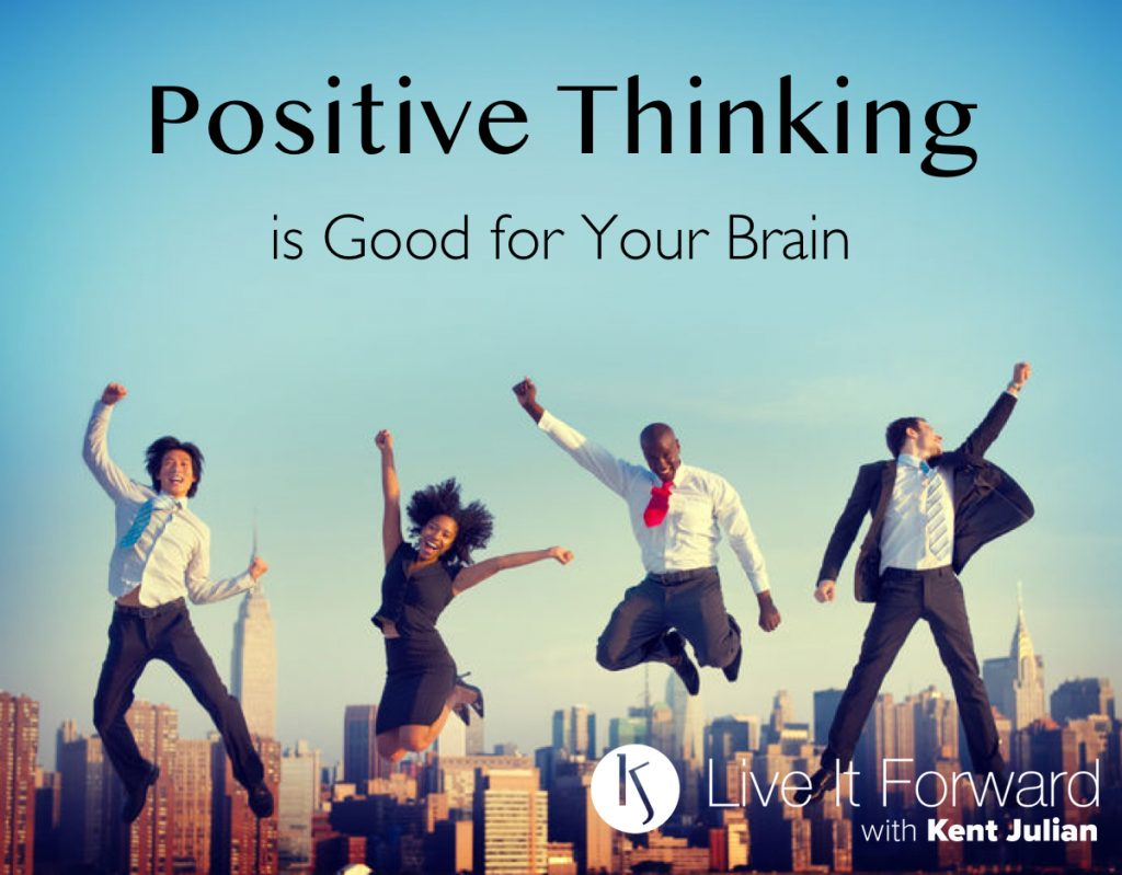 Positive Thinking Is Good For Your Brain