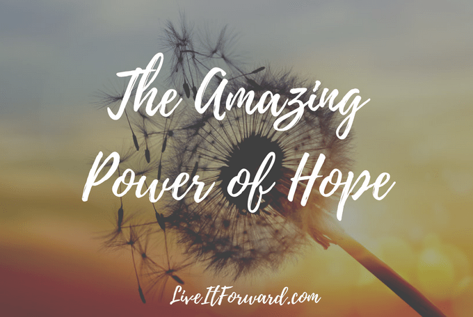 The Amazing Power Of Hope