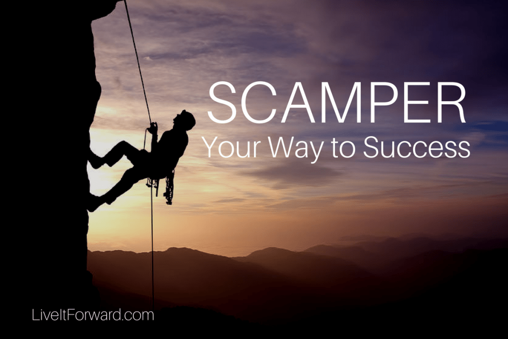 SCAMPER Your Way to Success