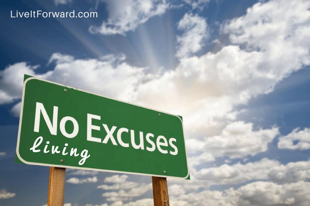 No Excuses LIving