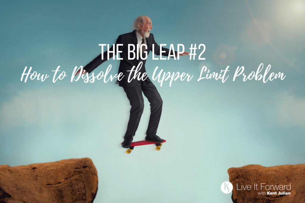 097 - The Big Leap #2 - How to Dissolve the Upper Limit Problem
