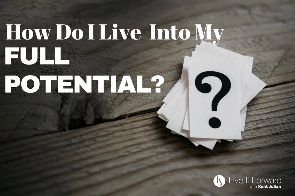 LIF 105 - Power Questions: How Do I Live Into My Full Potential?