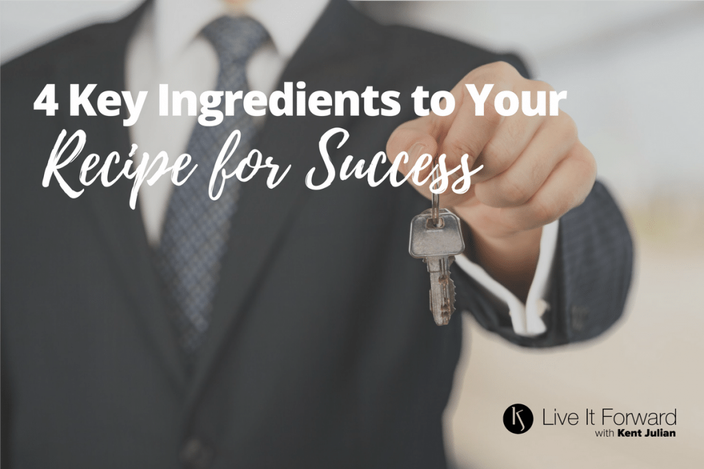LIF 111 - 4 Key Ingredients to Your Recipe for Success