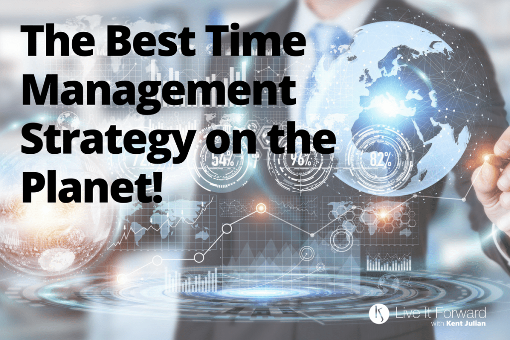 LIF 112 - The Best Time Management Strategy on the Planet!