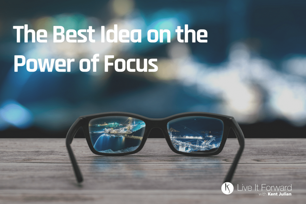 LIF 116 - The Best Idea on the Power of Focus