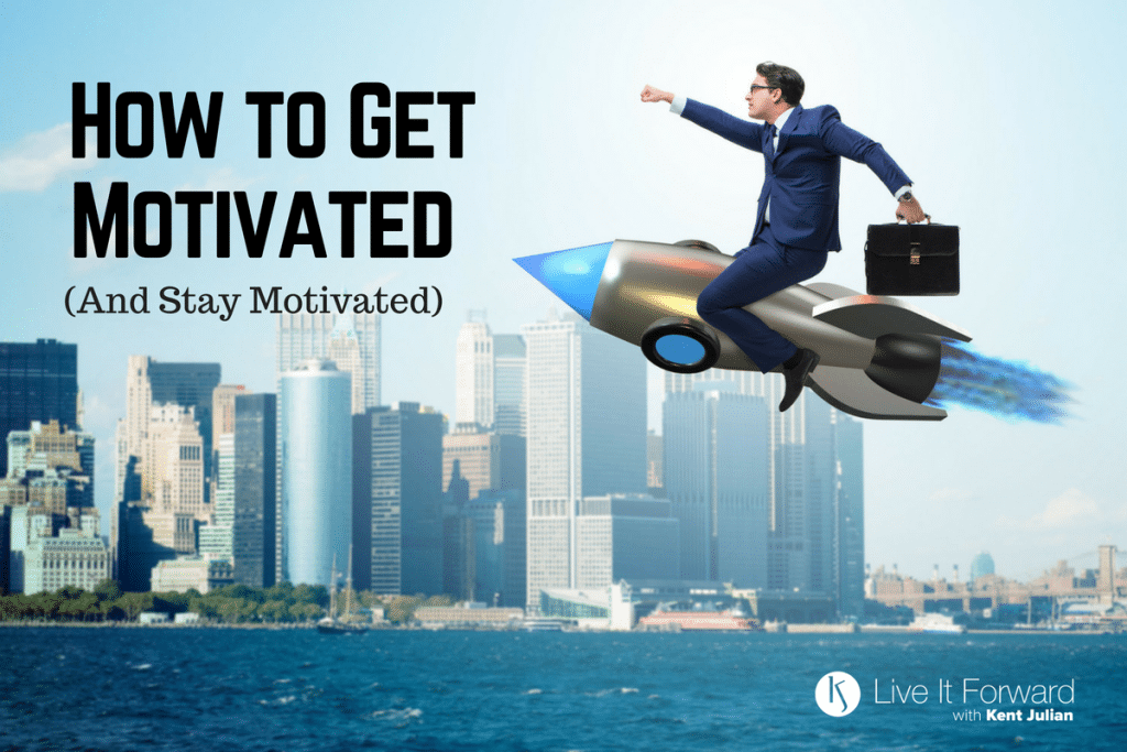 LIF 118 - How to Get Motivated (and Stay Motivated)