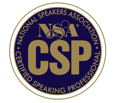 Certified Speaking Professional (CSP) - with the National Speakers Association