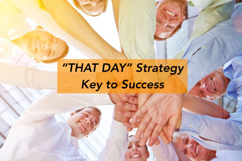 key to success - that day strategy