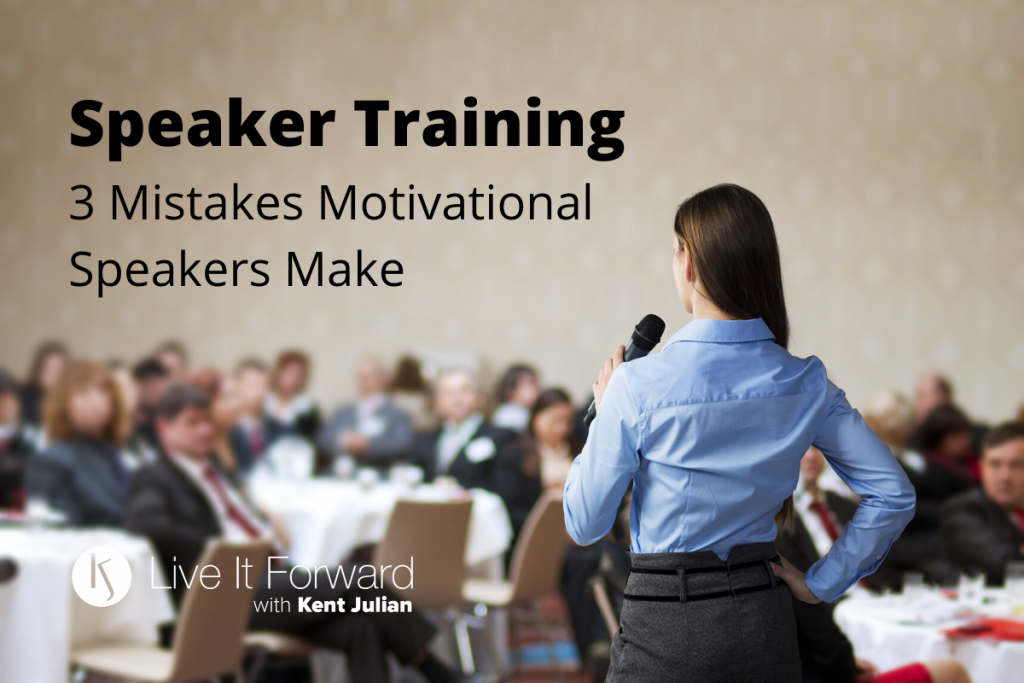 speaker training - 3 mistakes motivational speakers make