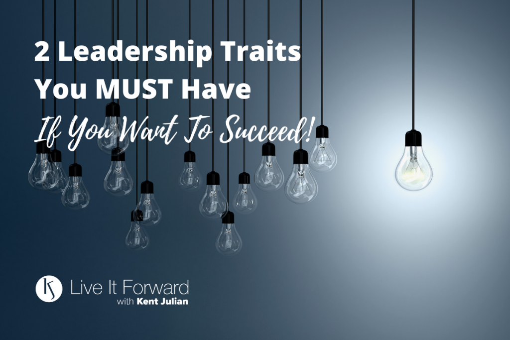 leadership traits you must have to succeed