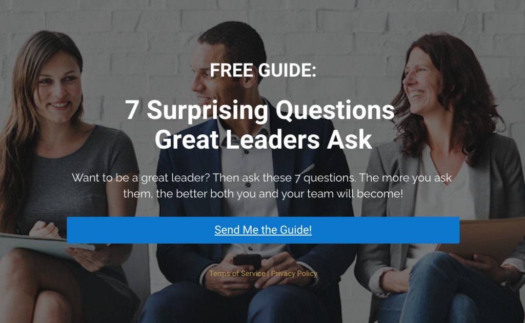 7 Surprising Questions Great Leaders Ask