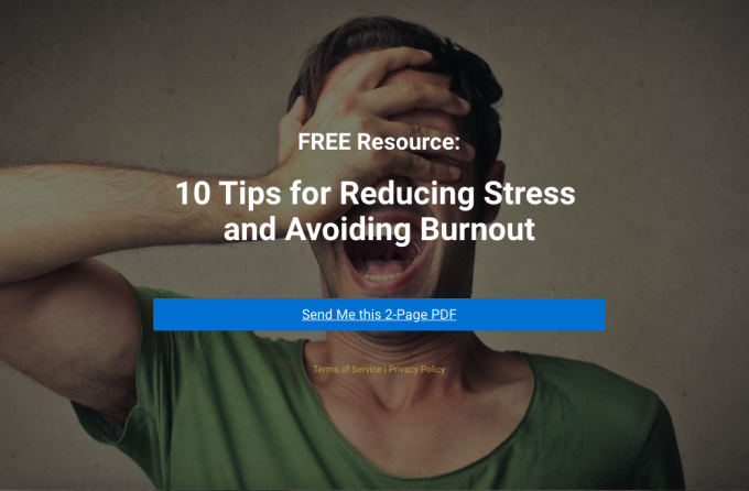 10 Tips for Reducing Stress and Avoiding Burnout