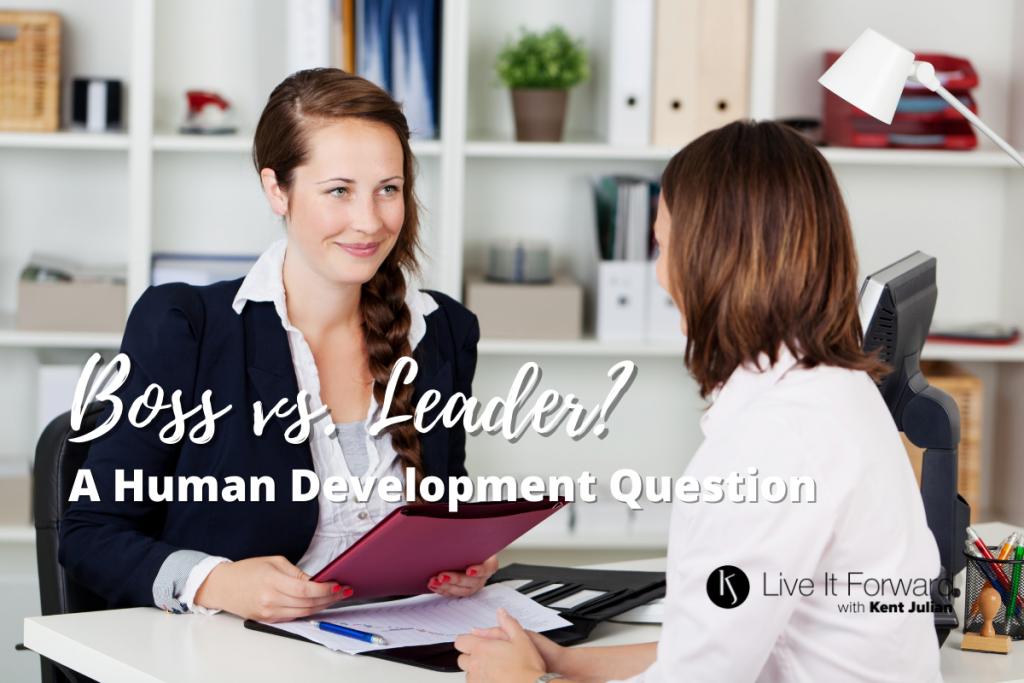 Boss vs. Leader? A Human Development Question